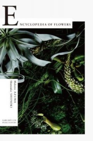 Encyclopedia of flowers ed lars muller