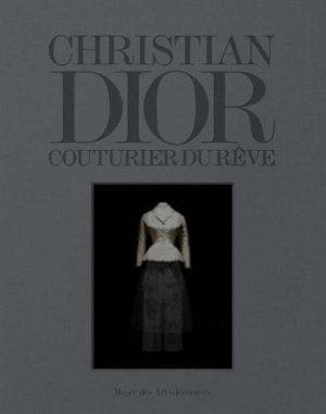 Christian Dior. Couturier du rêve