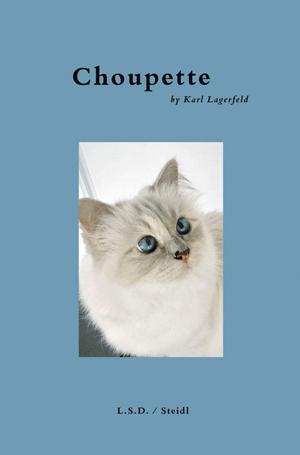 Choupette: Scrapbook of a Cat