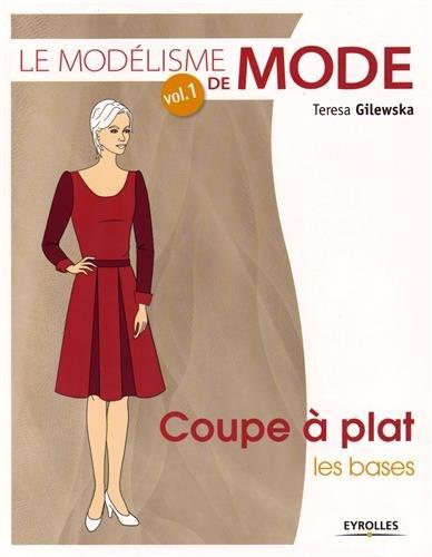 Le modélisme de mode, Tome 1