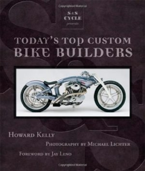 Today's Top Custom Bike Builders