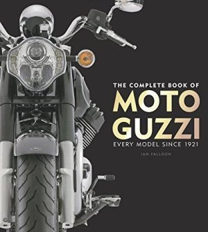 The Complete Book of Moto Guzzi*