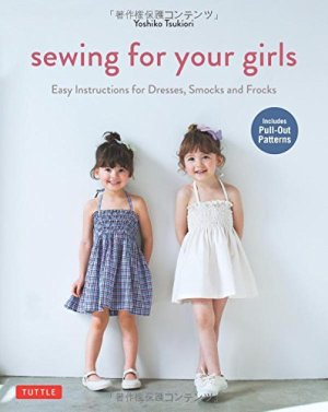 Sewing for Your Girls*