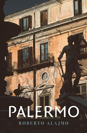 Palermo: Layers of a City