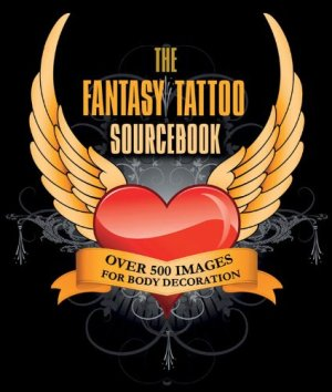 The Fantasy Tattoo Sourcebook