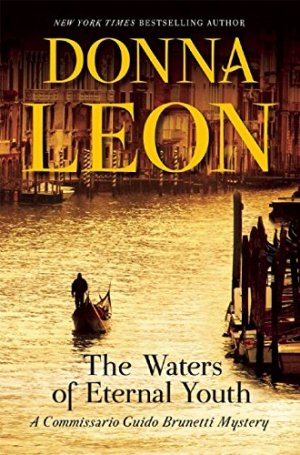 Donna Leon, The Waters of Eternal Youth