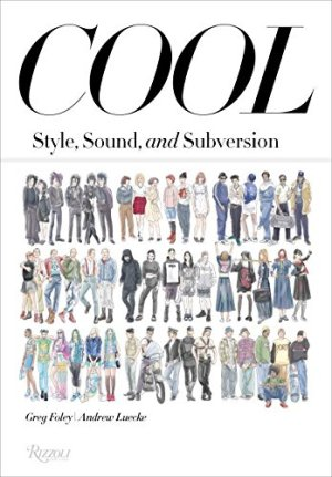 Cool - Style, Sound, and Subversion