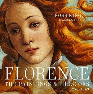Florence: The Paintings and Frescoes
