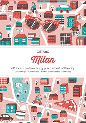 Citix60 City Guides - Milan*