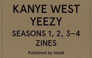 YEEZY Seasons 1,2, 3–4 Zines