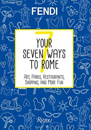 Your Seven Ways to Rome*