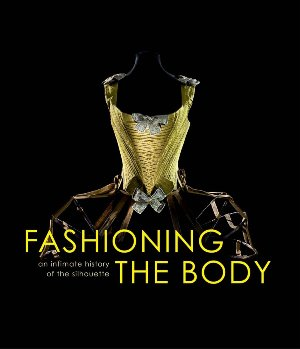 Fashioning the body (R)