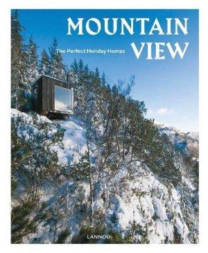 Mountain View: Nature Retreats Vol. 1