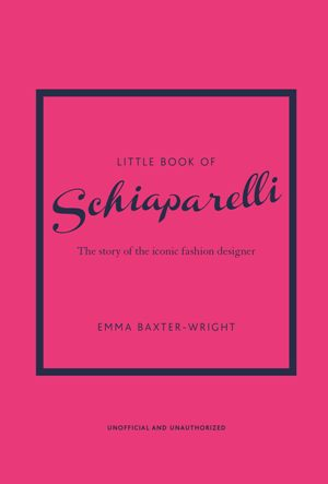The Little Book of Schiaparelli* (R)