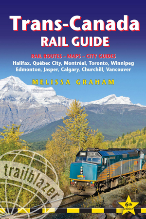 Trans-Canada Rail Guide 6th ed