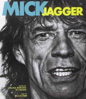 Mick Jagger: A spectacular Rock Life