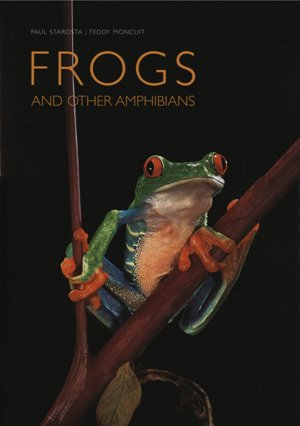 Frogs: and Other Amphibians