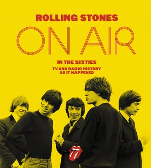 The Rolling Stones on Air in the Sixties