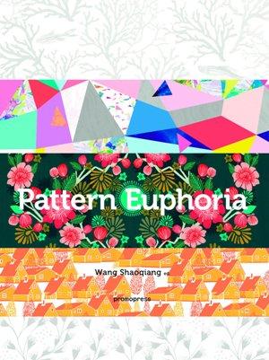 Pattern euphora