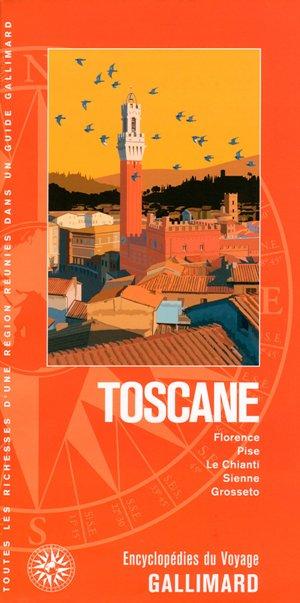 Toscane: Florence, Pise, Le Chianti, Sienne, Grosseto