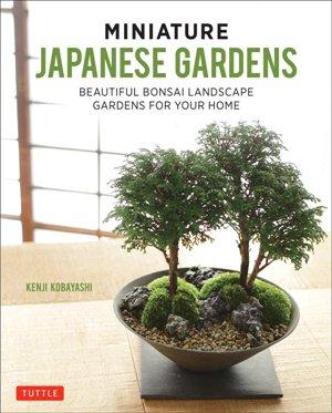 Miniature japanese gardens*