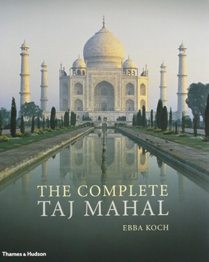 the complete taj mahal ed t&h