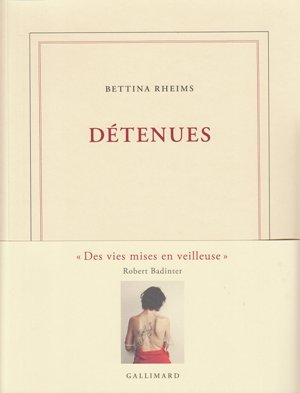 Detenues bettina rheims