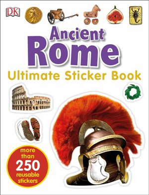 Ultimate Sticker Book: Ancient Rome