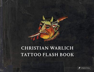 Christian Warlich: Tattoo Flash Book