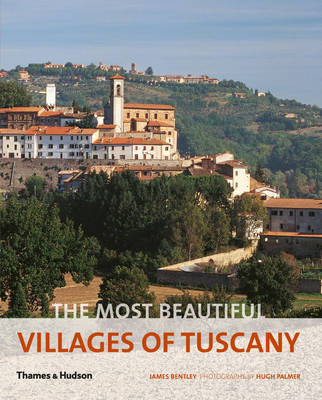 The most beautifull villages of Tuscany