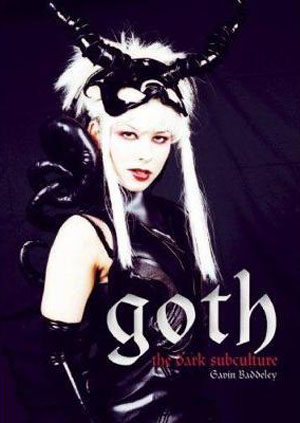 Goth: The Dark Subculture