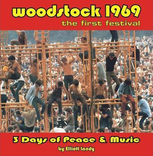 Woodstock 1969 the first festival