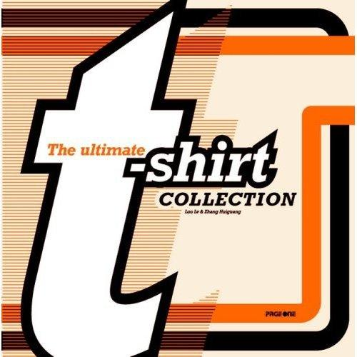 The Ultimate T-Shirt Collection*