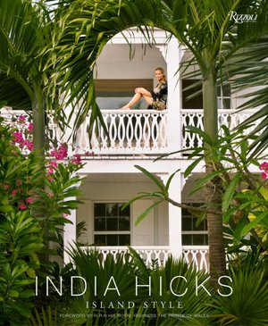 India Hicks: Island Style*