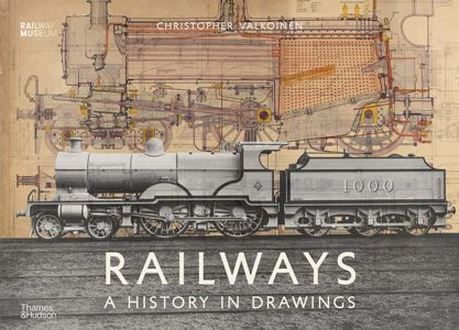 Railways A History in Drawings