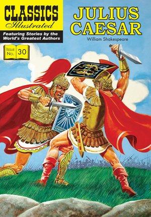 Julius Caesar (Classics Illustrated)