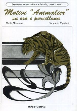 Motivi Animalier, su Oro e porcellana