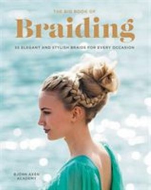 The Big Book of Braiding
