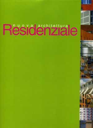 Nuova architettura Residenziale