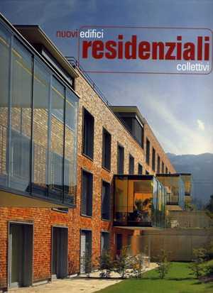 Nuovi edifici residenziali collettivi