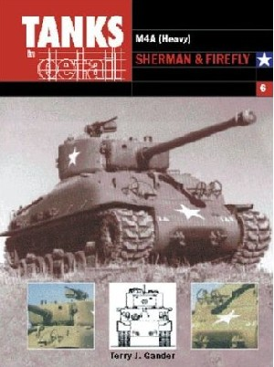 Tanks in Detail 6 - Sherman and Firefly