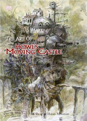 MIYAZAKI: The Art of Howl's Moving Castle