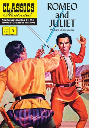 Romeo and Juliet (Classics Illustrated)