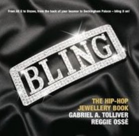 Bling: The Hip-hop Jewellery Book