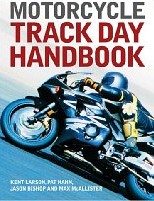 Motorcycle Track Day Handbook