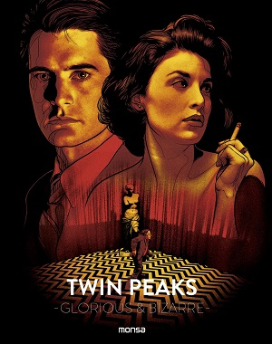Twin Peaks: Glorious & Bizzare