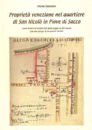 Proprieta' Veneziane Nel Quartiere di San Nicolo in Piave di Sacco