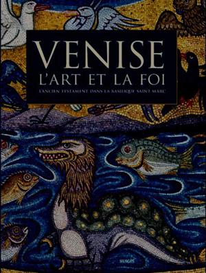 Venise, l'art et la foi