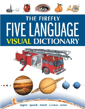 The Firefly Five Language Visual Dictionary 2° ed