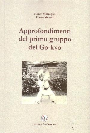 Approfondimenti del primo gruppo del Go-kyo